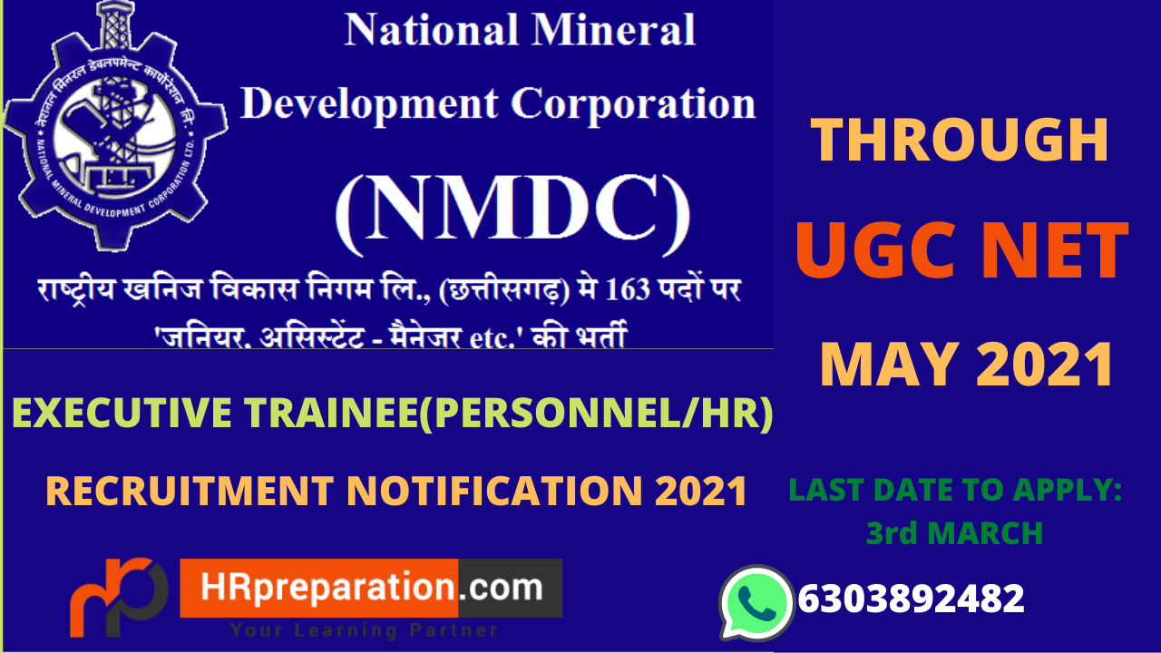 NMDC Executive Trainee Personnel HR Recruitment Through UGC NET May 2021