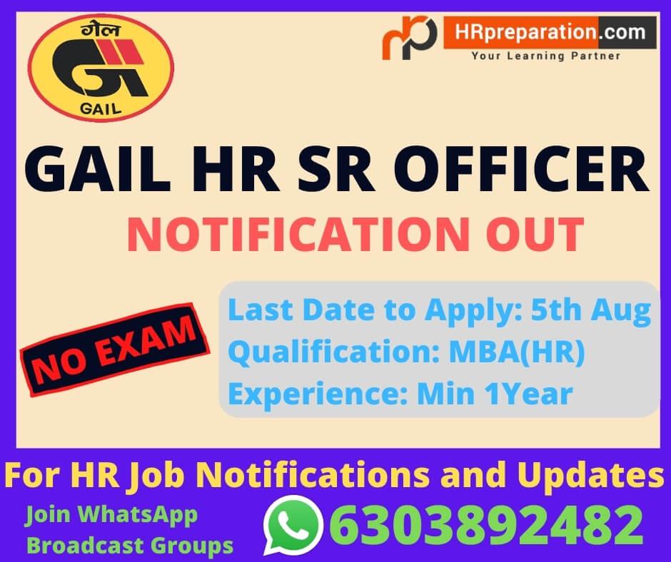 GAIL HR Sr Officer Recruitment Nofification 2021